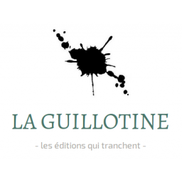 ASSOCIATION LA GUILLOTINE POUR LA PRODUCTION ET L'ÉDITION